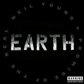 Lukas Nelson & Promise of the Real/Neil Young: Earth [Slipcase]
