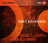 Emil Mangelsdorff/Albert Mangelsdorff: Early Discoveries [Blister] *