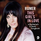 Rumer: This Girl's In Love: A Bacharach & David Songbook [10/21]