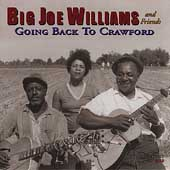Big Joe Williams: Going Back to Crawford
