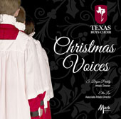 Christmas Voices - We Three Kings; Away in a Manger; Carol of the Bells; Still, Still, Still; Hark! The Herald Angels Sing; Rise Up, Shepherd and Follow; We Wish You a Merry Christmas et al. / Texas Boys Choir