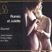 Gounod: Rom&eacute;o et Juliette / Carreras, Wise, Rydl