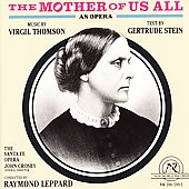 Thomson: The Mother of Us All / Raymond Leppard, Mignon Dunn