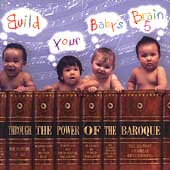 Build Your Baby's Brain 5 - Through the Power of Baroque
