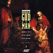 Parables of God and Man - Music of Stephen Shewan Vol 2