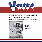 Lena Horne: V-Disc Recordings: A Musical Contribution by America's Best for Our Armed Forces Overse
