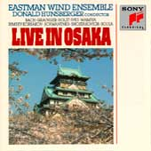 Live in Osaka / Hunsberger, Eastman Wind Ensemble