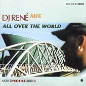 Ferry Corsten/DJ Rene: All Over the World