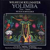 Killmayer: Yolimba / Peter Schneider