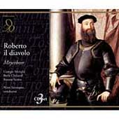 Meyerbeer: Roberto il Diavolo / Sanzogno, Christoff, et al