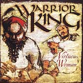 Warrior King: Virtuous Woman