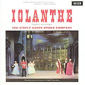 Gilbert & Sullivan: Iolanthe / D'Oyly Carte Opera Company