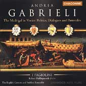 A. Gabrieli - The Madrigal in Venice / Hollingworth, et al