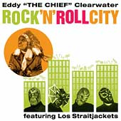Eddy Clearwater: Rock 'N' Roll City
