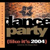 The Happy Boys: Dance Party (Like It's 2004)