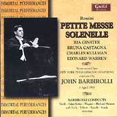 Rossini: Petite Messe Solenelle;  Wagner, Strauss/Barbirolli