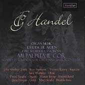 Handel: Organ Music, Deutsche Arien, etc