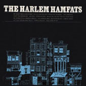 Harlem Hamfats: Let's Get Drunk and Truck *