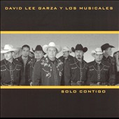 David Lee Garza: Solo Contigo