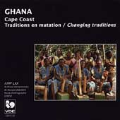 Various Artists: Ghana: Traditions En Mutation/Changing Traditions