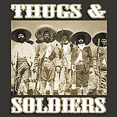 Various Artists: Thugs & Soldiers [PA]