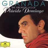 Granada - The Greatest Hits of Placido Domingo