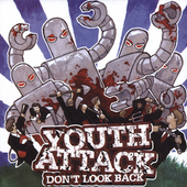 Youth Attack: Don't Look Back