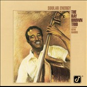 Ray Brown (Bass)/Ray Brown Trio (Bass): Soular Energy