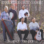 Appalachian Celtic Consort: Drop O' the Pure *