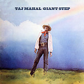 Taj Mahal: Giant Step/De Ole Folks at Home