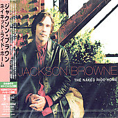 Jackson Browne: Naked Ride Home