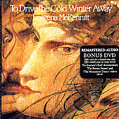 Loreena McKennitt: To Drive the Cold Winter Away