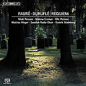 Faur&#233;, Durufl&#233;: Requiem / Malmberg, Persson, et al