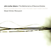 Adams: Mathematics of Resonant Bodies / Steven Schick