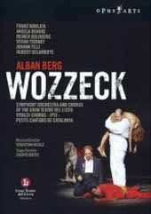 Berg: Wozzeck / Weigle/Symphony Orchestra and Chorus of the Gran Teatre Del Liceu [DVD]