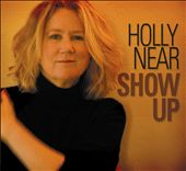 Holly Near: Show Up