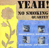 No Smoking Quartet: Yeah!