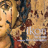 Ikon / Harry Christophers, The Sixteen