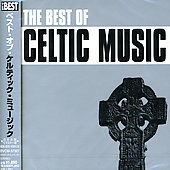 Various Artists: Best of Celtic Music [BMG]