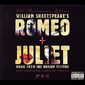 Original Soundtrack: Romeo + Juliet [Bonus Tracks] [PA] [Slipcase]