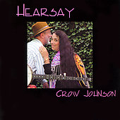 Crow Johnson: Hearsay