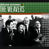 The Weavers (Group): Vanguard Visionaries
