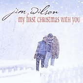 Jim Wilson (New Age): My First Christmas with You