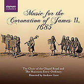Music for the Coronation of James II, 1685 / Gant, et al