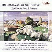 Various Artists: The Golden Age of Light Music: Light Music for All Seasons