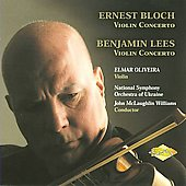 Bloch, Lees: Violin Concertos / Williams, Oliveira, Ukraine National SO