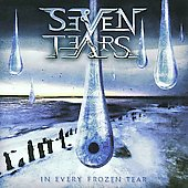 Seven Tears: In Every Frozen Tear