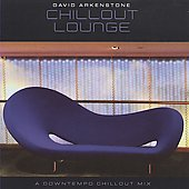 David Arkenstone: Chillout Lounge