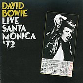 David Bowie: Live in Santa Monica '72