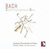 Bach: Concerto nach Italienischem Gusto BWV 971, etc / Sasso, Rome Instrumental Ensemble, et al